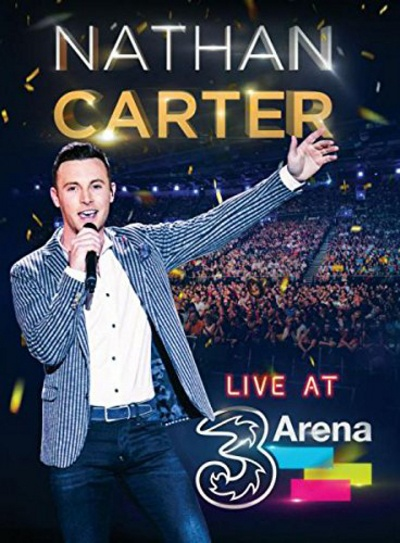 Nathan Carter 'Live at the 3 Arena' DVD Cover