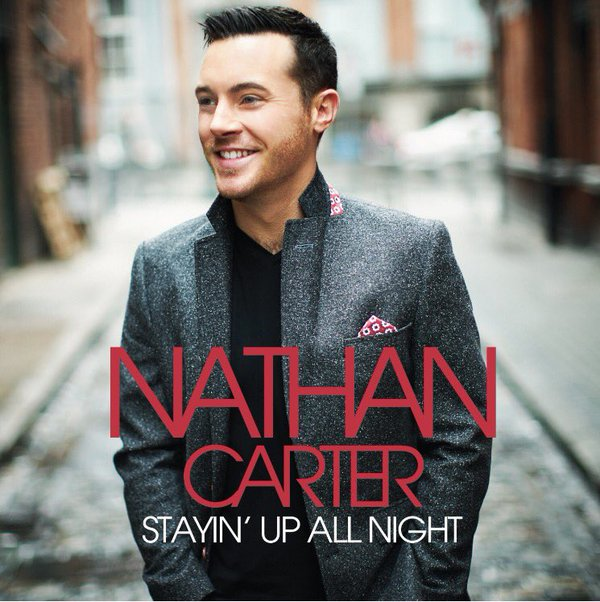 Nathan Carter 'Stayin Up All Night' Album Cover